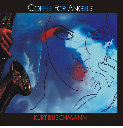 COFFEE FOR ANGELS - Kurt Buschmann